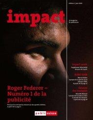 impact - mai 08 - Roger Federer - Numéro 1 de la ... - Publisuisse SA