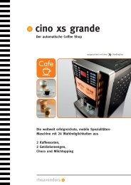 cino xs grande bietet... ...2 Kaffeesorten - Servomat Steigler