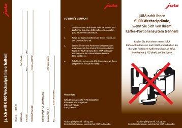 JURA zahlt Ihnen ¤ 100 Wechselprämie, wenn ... - FH Service GmbH