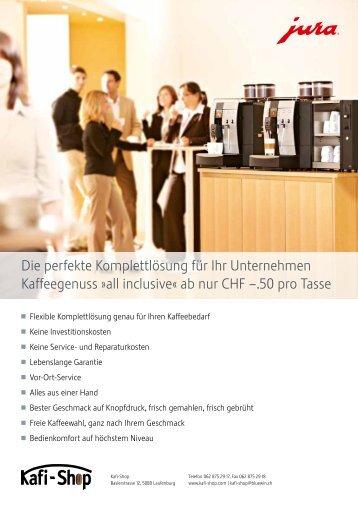 Die perfekte Komplettlösung für Ihr Unternehmen ... - Kafi - Shop