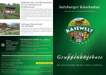Gruppenangebote Erlebnis - Salzburger Käsewelt