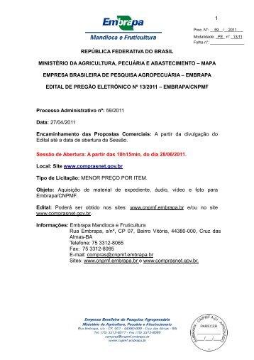 Pregão Eletrônico nº 13/2011 Objeto - Embrapa Mandioca e ...