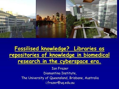 Fossilised Knowledge? - UQ eSpace - University of Queensland