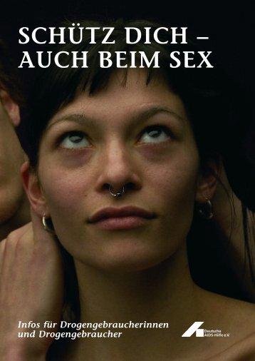 Schütz dich – auch beim Sex - Deutsche AIDS-Hilfe e.V.