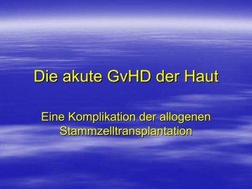 Die akute GvHD der Haut (850 KB)