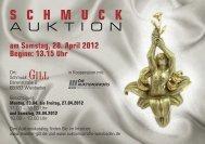 SCHMUCK AUKTION am Samstag, 28. April 2012 Beginn: 13.15 Uhr