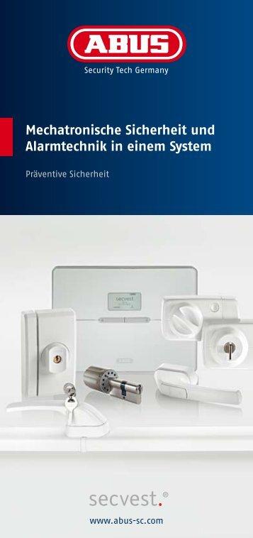Mechatronische Sicherheit und Alarmtechnik in einem System