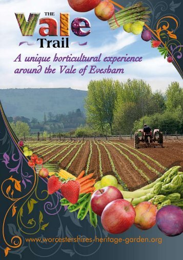 A unique horticultural experience around the Vale of Evesham