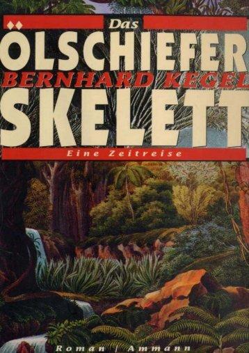 Bernhard Kegel Das Ölschieferskelett - Deutscher Klub