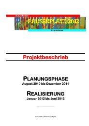 Pausenplatzprojekt 2012 Nottwil: Projektbeschrieb ... - Schule Nottwil
