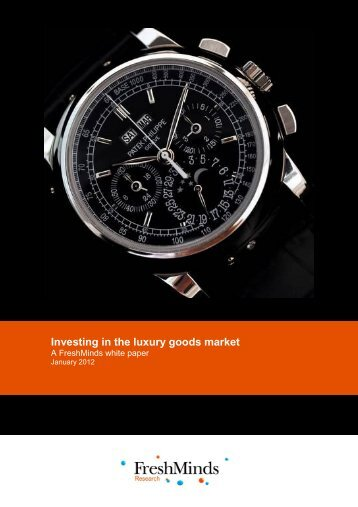 Investing in the luxury goods market - FreshMinds