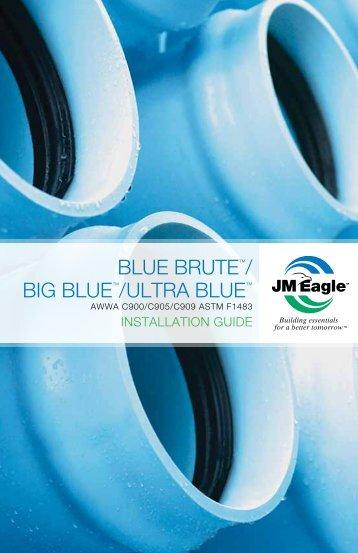 BLUE BRUTE™/ BIG BLUE™/ ULTRA BLUE™ - JM Eagle