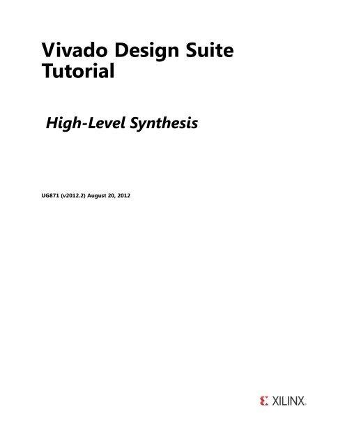 Xilinx Vivado Design Suite Tutorial: High-Level Synthesis