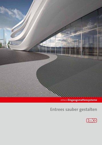 Entrees sauber gestalten - Emco Bautechnik GmbH & Co. KG