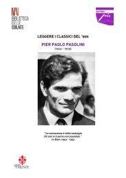 leggere i classici del '900 pier paolo pasolini - Biblioteca delle Oblate