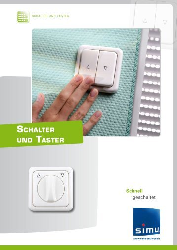 SCHALTER UND TASTER - Simu Antriebe