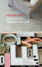Zukunft Alter Kreatives aus Literatur und Lyrik - Robert Bosch Stiftung