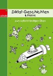 11160 Diktatgeschichten 4. Klasse Lösungen - Schubi