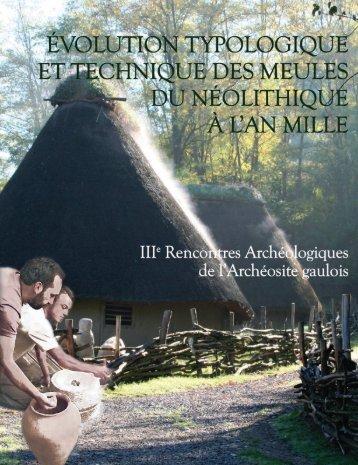 3. Le fonctionnement des meules rotatives - Archéosite gaulois de ...