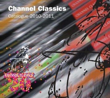 NEW Catalogus 2010 opmaak (6Ad) - Channel Classics