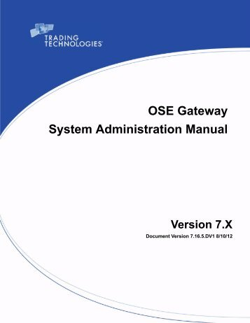 OSE Gateway System Administration Manual - Trading Technologies