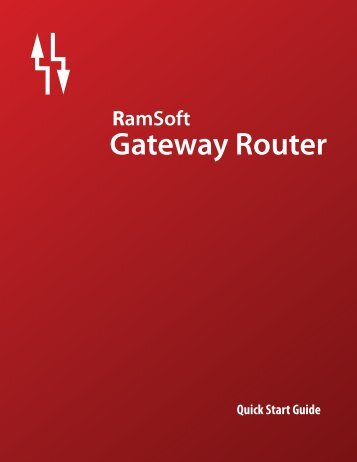 Gateway Router Quick Start Guide - RamSoft Inc