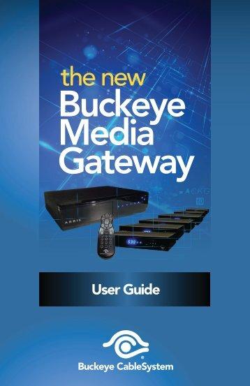 Buckeye Media Gateway Hardware - Buckeye CableSystem