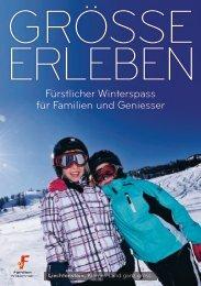 Fürstlicher Winterspass für Familien und Geniesser