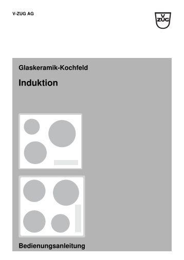 Glaskeramik Kochfeld Toptronic Be nungsanleitung V ZUG Ltd