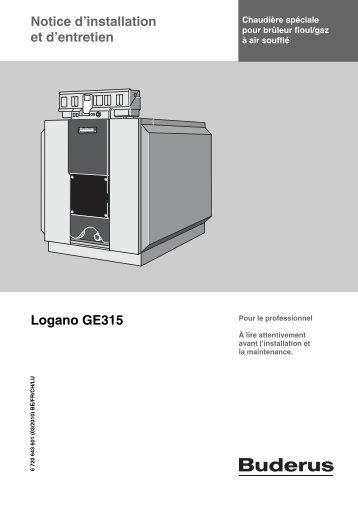 Notice d'installation et d'entretien Logano GE315 - Buderus