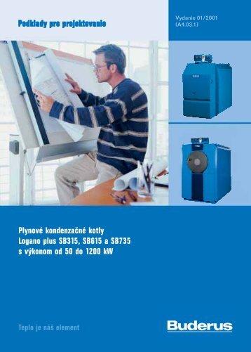 Plynové kondenzačné kotly Logano plus SB315, SB615 a ... - Buderus