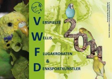 1 - beim Verein der Wellensittich-Freunde Deutschland e. V.