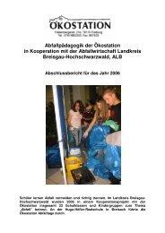 Abfallpädagogik der Ökostation in Kooperation mit der ...