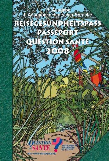 PassePort Question santé 2008 2008 2008 - Reisegesundheitspass