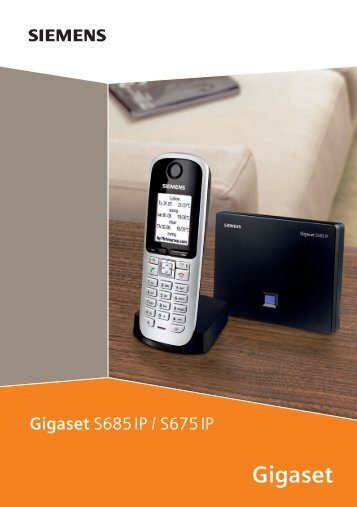 Gigaset S685/S675 IP – mehr als nur Telefonieren - Onedirect