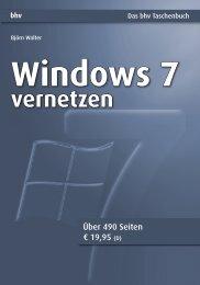 Windows 7 vernetzen Das bhv Taschenbuch - Mitp
