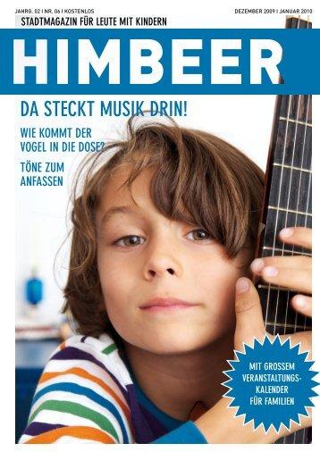 DA STECKT MUSIK DRIN! - HIMBEER Magazin