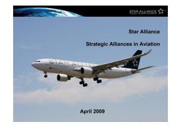 Star Alliance Strategic Alliances in Aviation April 2009