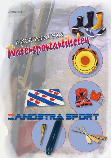 ASSORTIMENT 2008 - Zandstra Sport Sneek