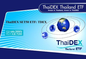 ThaiDEX SET50 ETF: TDEX - The Stock Exchange of Thailand