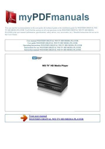 user manual western digital wd tv live media player 1 rh yumpu com wd-12391tdk user manual wd drive utilities user manual