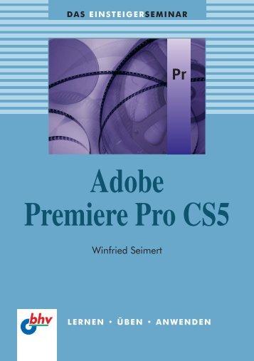 Adobe Premiere Pro CS5 : Kapitel 1 - IT-Fachportal.de