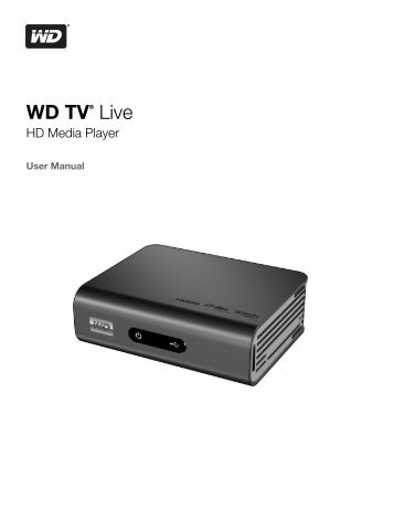 WD TV Live HD Media Player User Manual