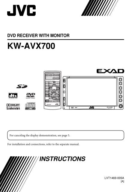 KW-AVX700 Installation/Connection Manual - JVC New Zealand on car audio wiring, car speaker wiring, honeywell wiring, kicker wiring, kenwood wiring, vintage stereo wiring, bosch wiring, rca wiring, pioneer wiring, nasa wiring, klipsch wiring, bose wiring,