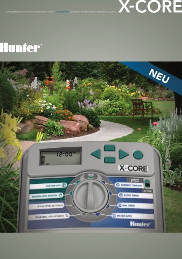 Der X-Core kann mehr - Hunter Industries