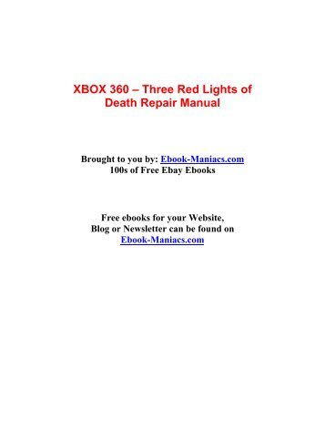 xbox 360 three red lights of death repair manual