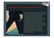 China Car Audio Industry Report, 2008 - Research In China