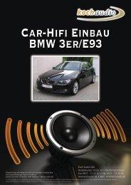 Car-Hifi Einbau – BMW E93 - Mike Koch Audio