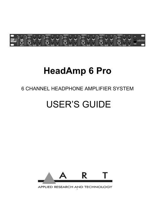 ART HeadAmp6PRO 6-Channel Rack Mount Stereo//Mono Headphone Amp w//EQ /& AUX Outs