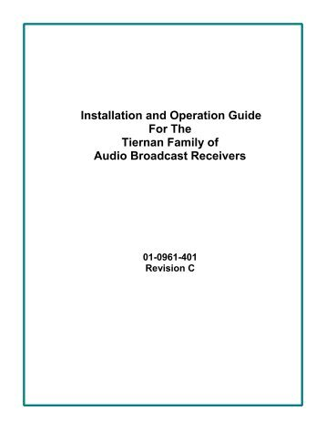 Installation and Operation Guide For The Tiernan Family of Audio ...